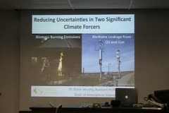 Reducing Uncertainties in Two Significant Climate Forcers: Biomass Burning Emissions and Methane Leakage from Oil and Gas
